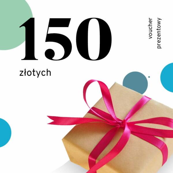 voucher prezentowy o wartości 150 zł